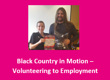 Black Country in Motion Volunteering to Employment