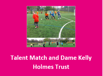 Talent Match and Dame Kelly Holmes Trust