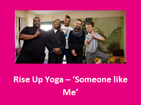 Rise Up Yoga - Someone like Me